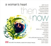 A Woman's Heart - Then & Now