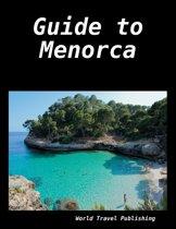 Guide to Menorca
