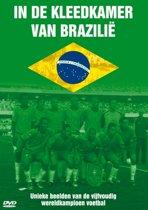 In De Kleedkamer Van Brazilë