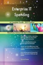 Enterprise IT Spending A Complete Guide - 2019 Edition