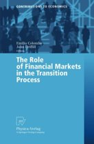The Role of Financial Markets in the Transition Process