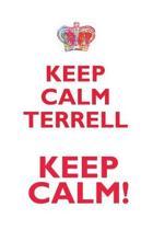 Keep Calm Terrell! Affirmations Workbook Positive Affirmations Workbook Includes