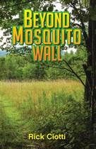 Beyond Mosquito Wall