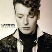 """NankoSoul """"The Right Time"""""""