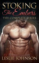 Stoking the Embers: The Complete Series