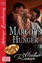 Margot's Hunger