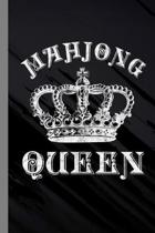 Mahjong Queen: Tile Based Game Gift For Players (6''x9'') Lined Notebook To Write In