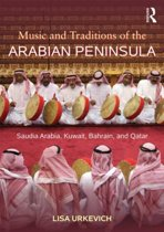 Music and Traditions of the Arabian Peninsula