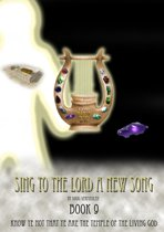 Sing To The Lord A New Song: Book 9