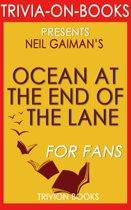 Boekomslag van 'Ocean at the End of the Lane: A Novel by Neil Gaiman (Trivia-On-Books)'