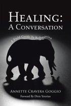 Healing: a Conversation