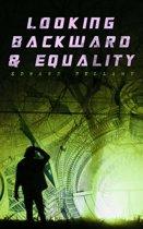 Looking Backward & Equality