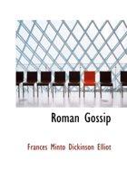 Roman Gossip