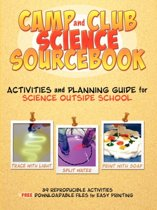 Camp and Club Science Sourcebook