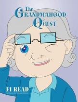 The Grandmahood Quest
