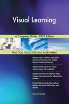 Visual Learning A Complete Guide - 2020 Edition