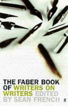 The Faber Book Of Writers On Writers