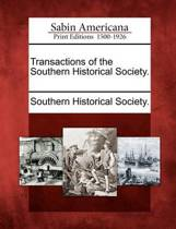 Transactions of the Southern Historical Society.
