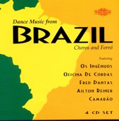 Dance Music From Brazil - Choros And Forro
