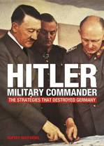 Hitler - Military Commander