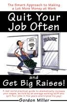 Quit Your Job Often and Get Big Raises!