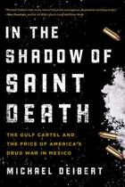 In the Shadow of Saint Death