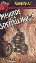 Meurtre à la spéciale motos