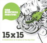 15x15 -Celebration Of  15 Years Of Big Chill