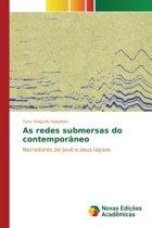 As Redes Submersas Do Contemporaneo