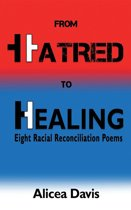From Hatred to Healing