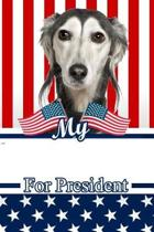 My Saluki for President