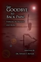Say Goodbye to Back Pain!