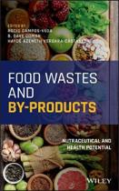 Food Wastes and By-Products
