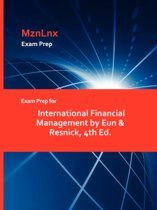 Exam Prep for International Financial Management by Eun & Resnick, 4th Ed.