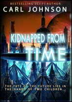 Kidnapped From Time Complete Collection