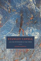 Stanley Cavell and the Potencies of the Voice
