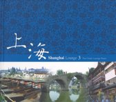 Shanghai Lounge, Vol. 3