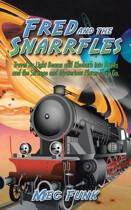 Fred and the Snarrfles