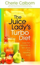 The Juice Lady's Turbo Diet