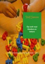 Op zoek naar klanken en letters Doelen en activiteiten voor de leerjaren 1, 2 en 3