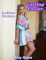 Getting Closer: Lesbian Erotica