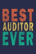 Best Auditor Ever: Funny Vintage Coworker Gifts Journal