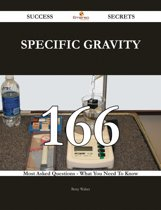 Specific gravity 166 Success Secrets - 166 Most Asked Questions On Specific gravity - What You Need To Know