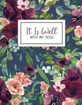 It Is Well: Blue Floral Notebook Journal, 8.5 x 11, College Ruled