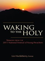 Waking to the Holy