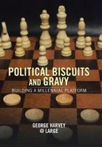 Political Biscuits and Gravy