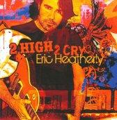 2 High 2 Cry
