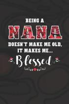 Being a Nana Doesn't Make Me Old Make Me Blessed