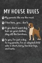 My House Rules Notebook Journal: 110 Blank Lined Papers - 6x9 Personalized Customized Notebook Journal Gift For Boxer Puppy Dog Owners and Lovers