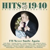 Hits Of 1940 I'Ll Never Smile